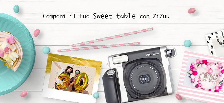 Componi il tuo Sweet Table
